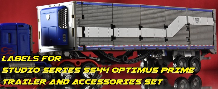 Labels for SS44 Optimus Prime Trailer