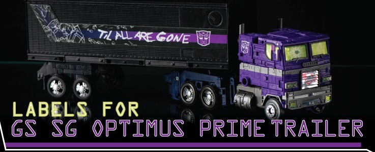 Labels for NF Trailer for GS SG Optimus Prime
